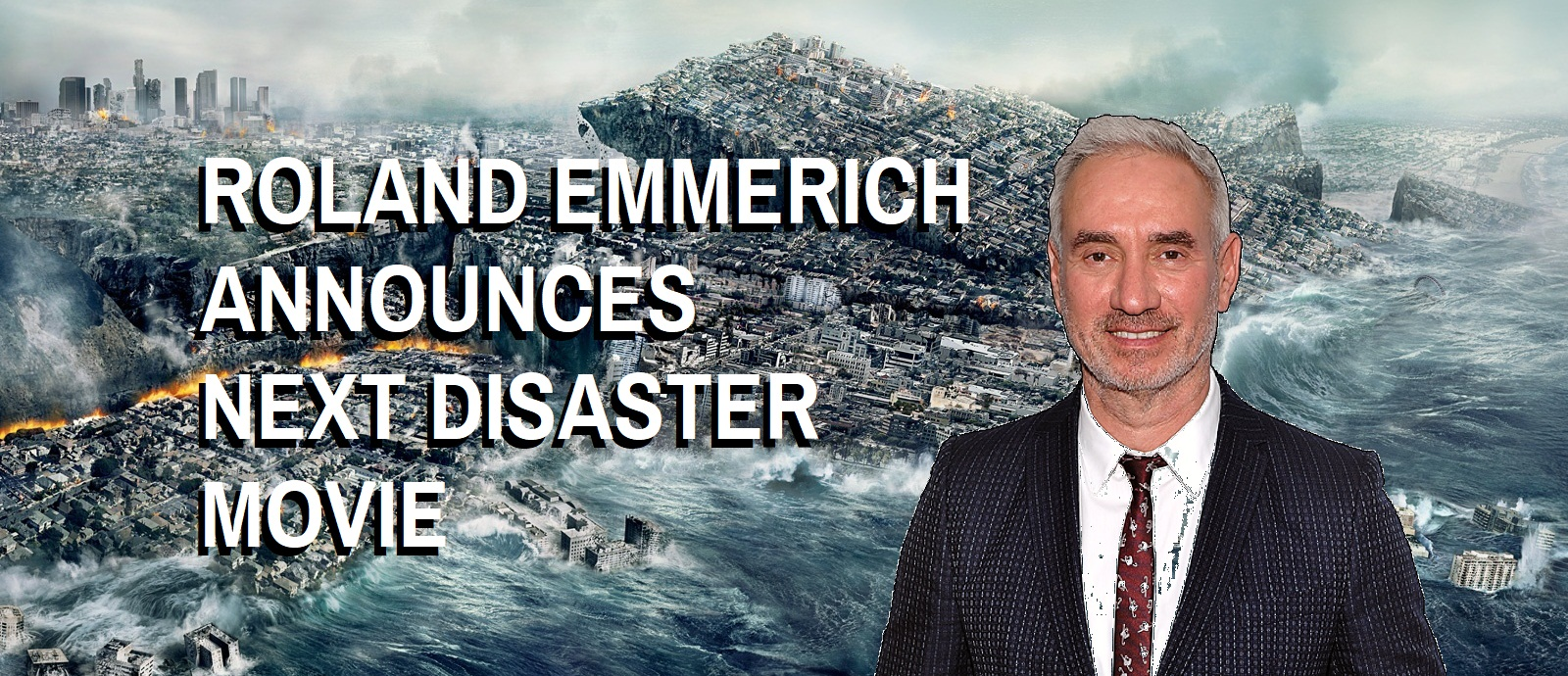 "Roland Emmerich Announces Next Blockbuster Disaster Movie: ""It's just gonna be a big window."""